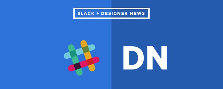 Slack Designer News Get Stories from Designer News Directly to Slack