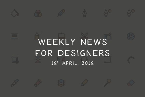 weekly-designer-news-april-17-2016-thumb