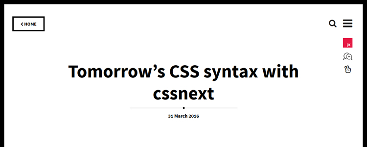Tomorrows CSS syntax with cssnext