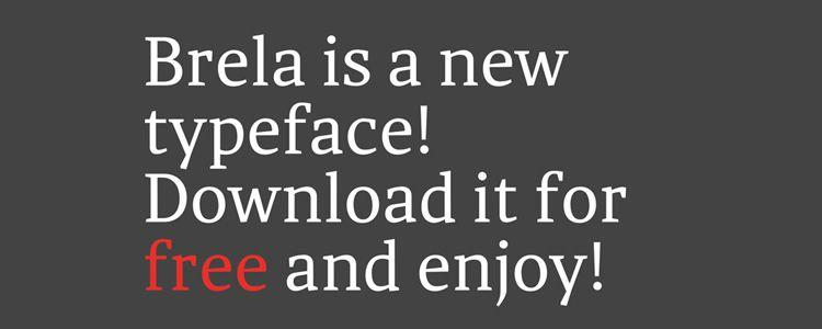 Brela Serif free font family typeface