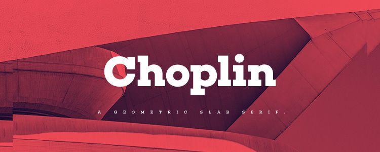 Choplin Slab Serif free font family typeface