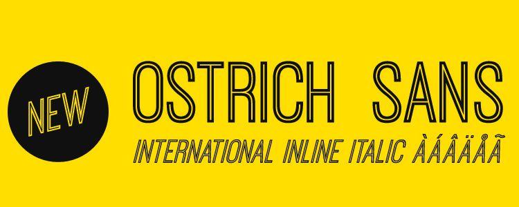 Ostrich sans serif free font family typeface