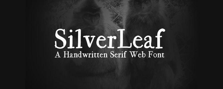 SilverLeaf Handwritten serif free font family typeface