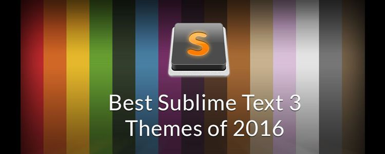 Best Sublime Text 3 Themes 2015 2016