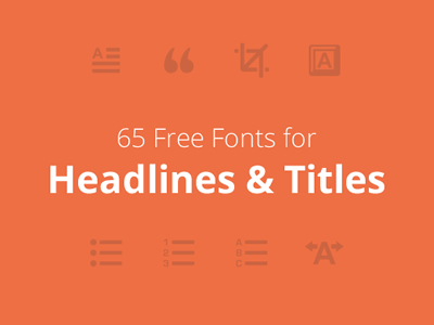 60 Free Fonts for Beautiful Headlines & Titles