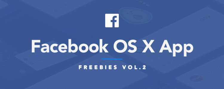 Facebook Os X App Sketch designer monthly free resources ui kit template