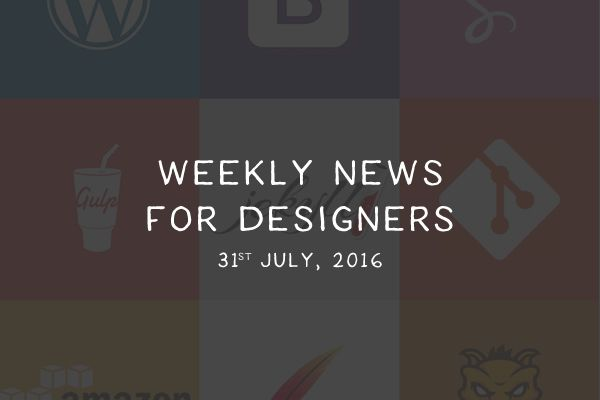 weekly-news-for-designers-july-2016-t-thumb