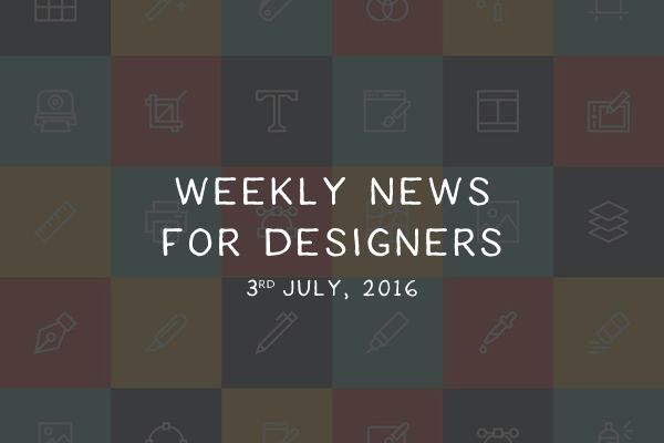 weekly-news-for-designers-week-1-july-2016-thumb