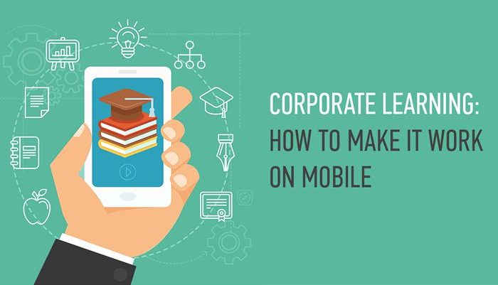 Corporate learning: How to make it work on mobile