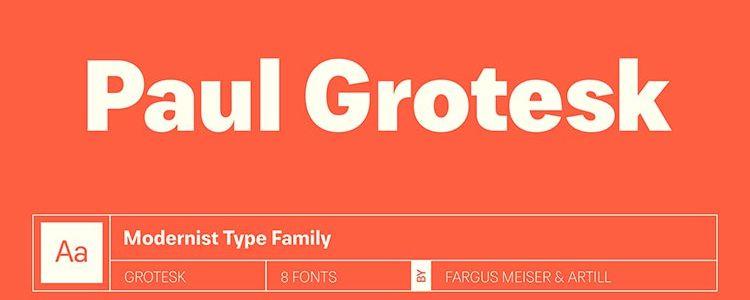 Paul Grotesk Modernist Type Family