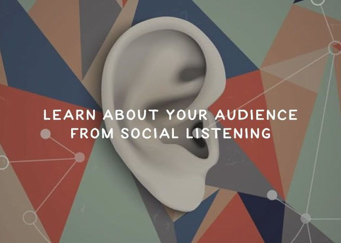 15 Important Things You Can Learn About Your Audience From Social Listening