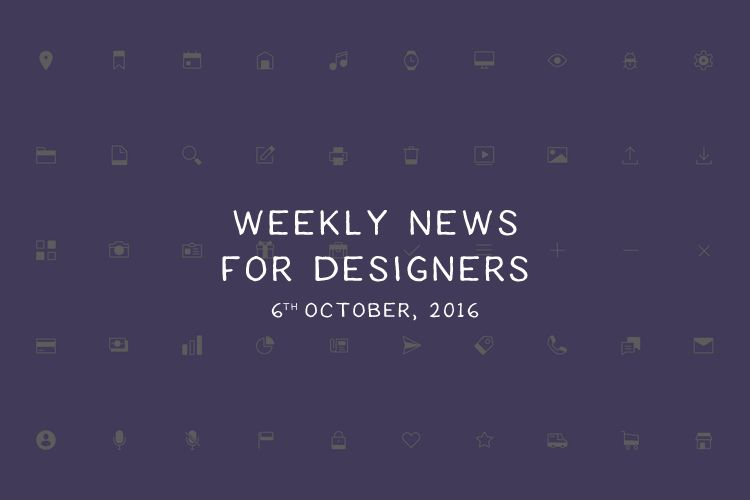 weekly-news-for-designers-2016-october-06-thumb