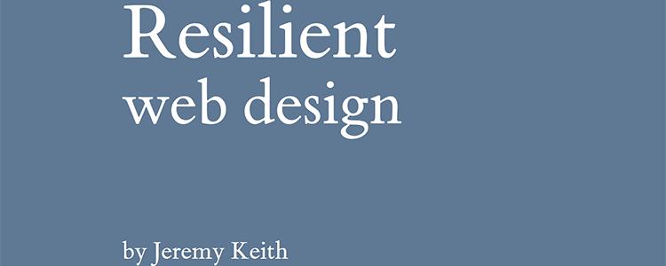 Resilient web design
