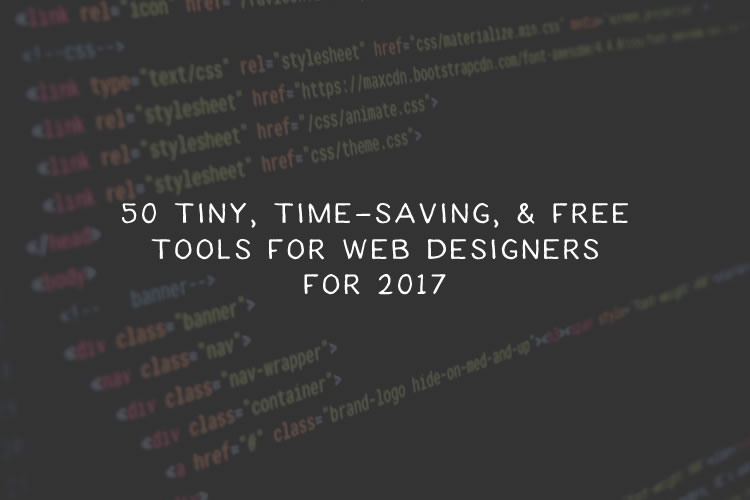 50 Tiny, Time-Saving, and Free Tools for Web Designers for 2018