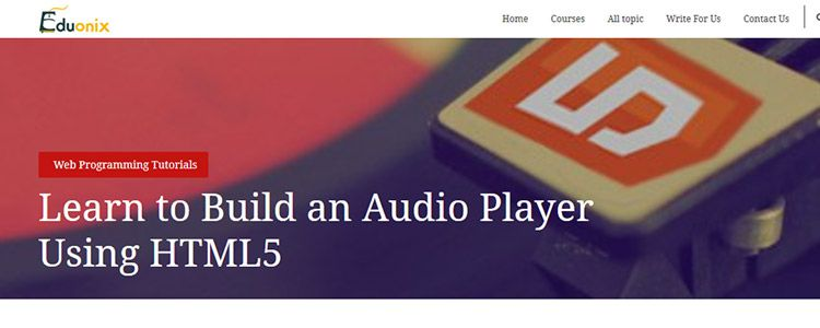 Learn to Build an Audio Player Using HTML5