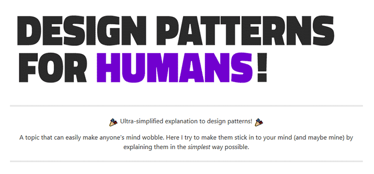 Design Patterns for Humans!