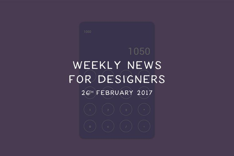 weekly-news-for-designers-february-26-featured