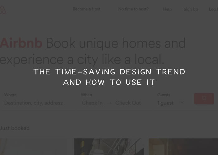 The Time-Saving Design Trend & How to Use It