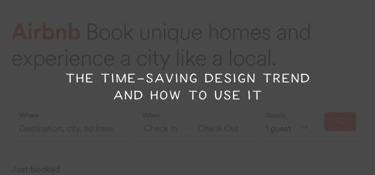 The Time-Saving Design Trend and How to Use It