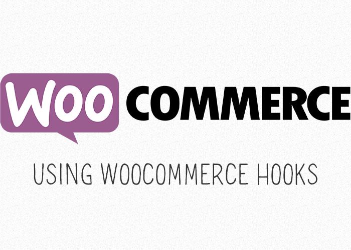 How to Use WooCommerce Hooks