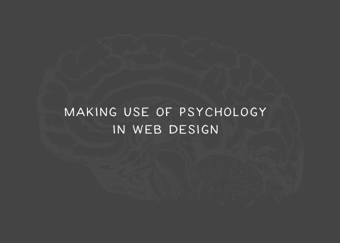 How to Make Use of Psychology in Web Design