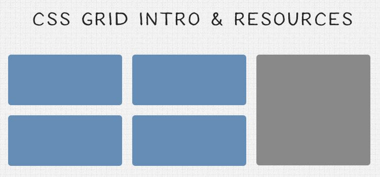 An Introduction to CSS Grid