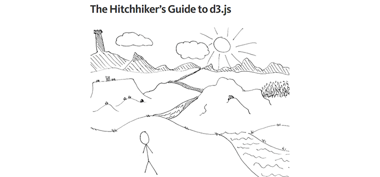 The Hitchhiker's Guide to d3.js