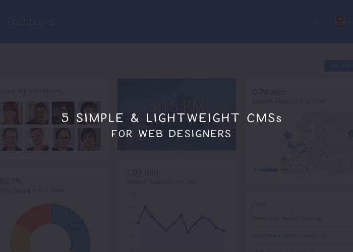 5 Simple & Lightweight CMSs for Web Designers