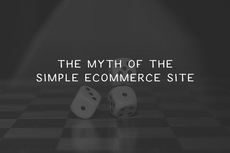 simple-ecommerce-myth-04