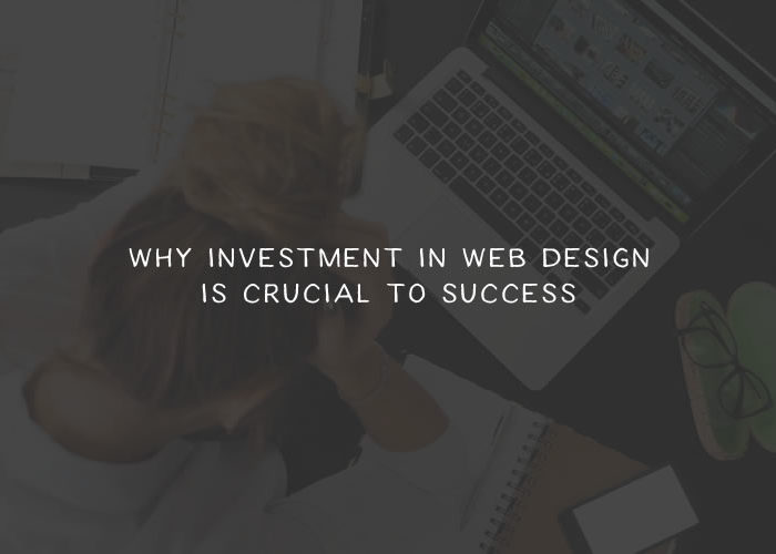 How to Explain to a Client Why Investment in Their Website Is Crucial to Their Success