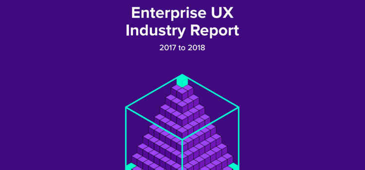 Free eBook: Enterprise UX Industry Report 2017-2018