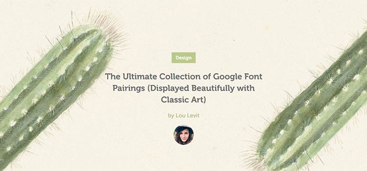 The Ultimate Collection of Google Font Pairings (Displayed Beautifully with Classic Art)