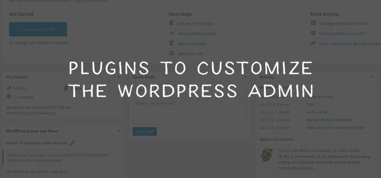 10 Plugins for Customizing the WordPress Admin
