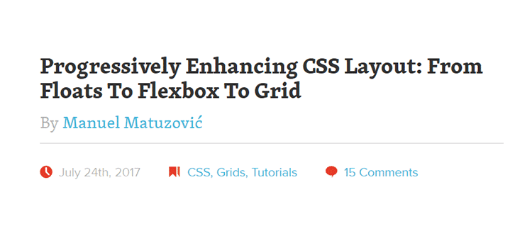 Progressively Enhancing CSS Layout: From Floats To Flexbox To Grid