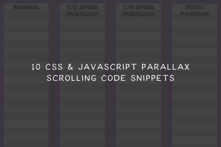 10 CSS & JavaScript Snippets for Creating Parallax Scrolling