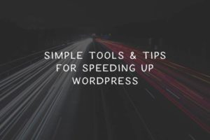 simple-tools-to-speed-wp-featured