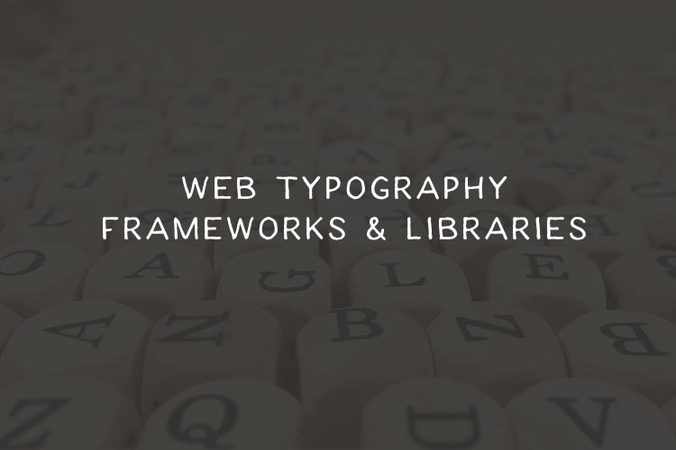 web-typography-libraries-featured