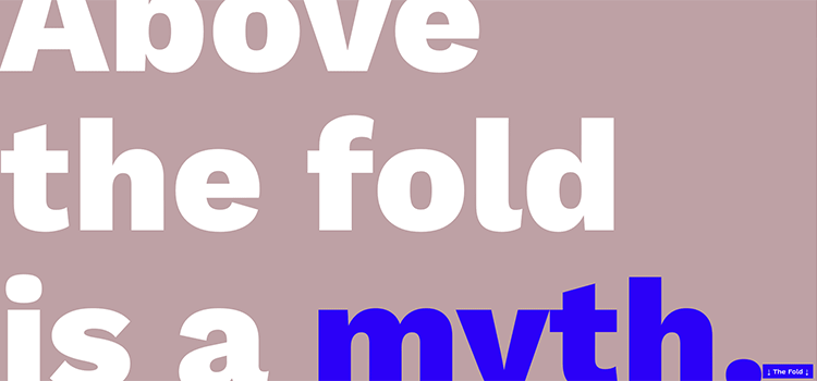 Above the fold is a myth.
