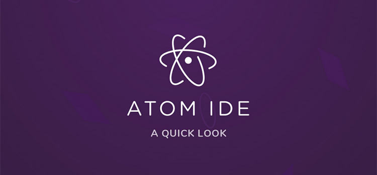 A Quick Look At The New Atom IDE
