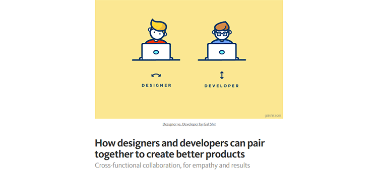 How designers and developers can pair together to create better products