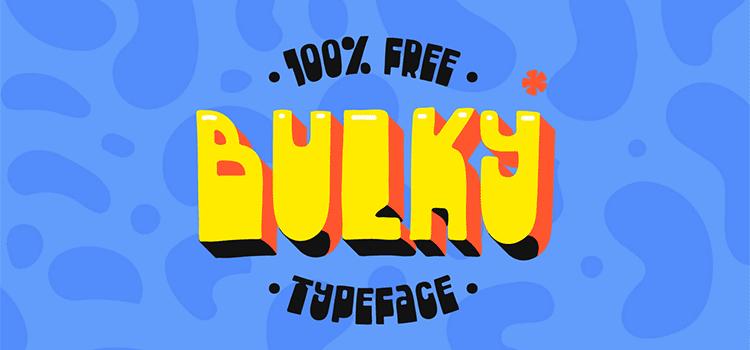Bulky Typeface