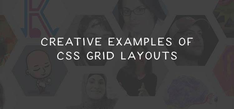 10 Creative Examples of CSS Grid in Action