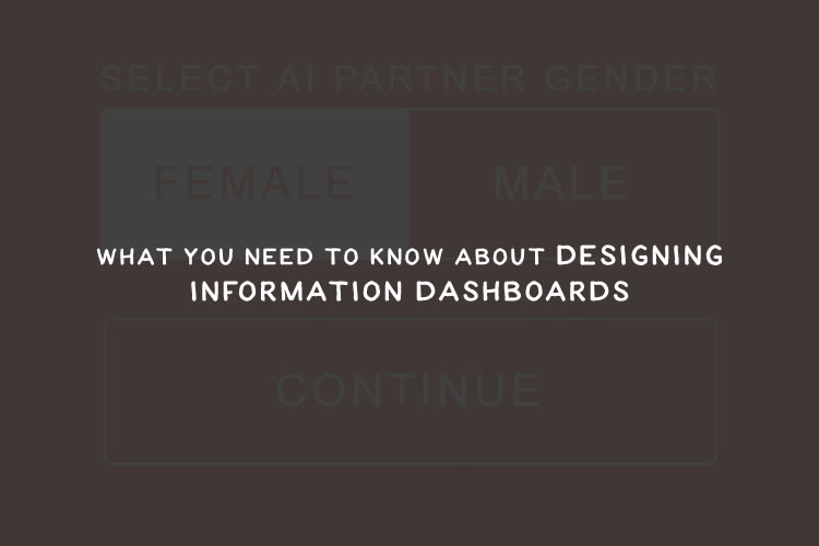 What You Need to Know About Designing Information Dashboards