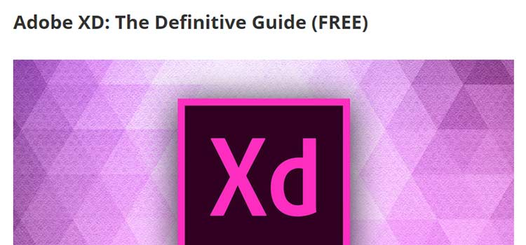 Adobe XD: The Definitive Guide