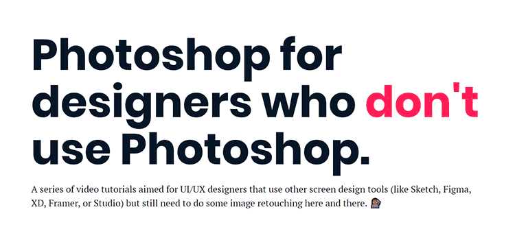 Photoshop for designers who don't use Photoshop.