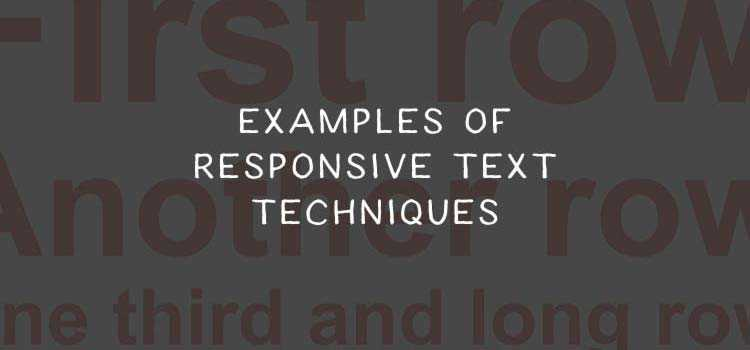 10 Examples of Responsive Text Techniques