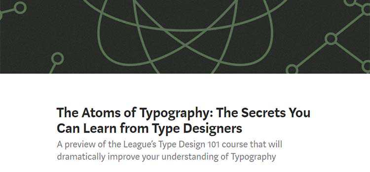 The Atoms of Typography: The Secrets You Can Learn from Type Designers
