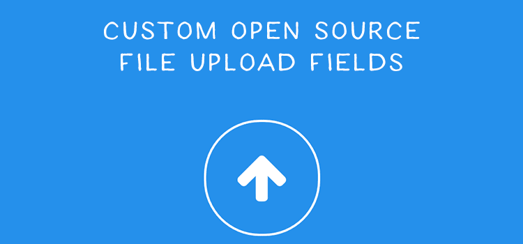 9 Custom Open Source File Upload Field Snippets  - weekly news for designers jan 21 08 - Weekly News for Designers № 420