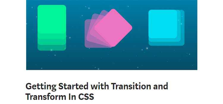 Getting Started with Transition and Transform In CSS  - weekly news for designers jan 28 05 - Weekly News for Designers № 421