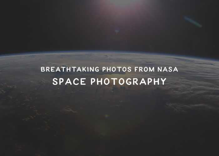 25 Breathtaking Photos of Space from NASA